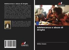 Couverture de Adolescenza e abuso di droghe