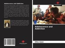 Couverture de Adolescence and Addiction