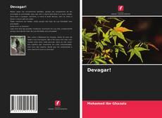Bookcover of Devagar!