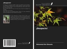 Bookcover of ¡Despacio!