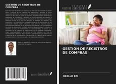 GESTIÓN DE REGISTROS DE COMPRAS的封面