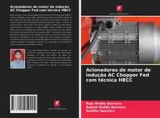 Bookcover of Acionadores de motor de indução AC Chopper Fed com técnica HBCC