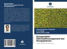 Capa do livro de Düngemittel-Nährstoffmanagement bei Mungobohnen