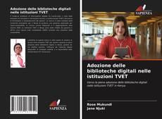 Bookcover of Adozione delle biblioteche digitali nelle istituzioni TVET