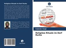 Religiöse Rituale im Dorf Rurka kitap kapağı