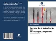 Обложка Analyse der Strategien für das Änderungsmanagement