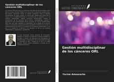 Buchcover von Gestión multidisciplinar de los cánceres ORL