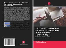 Bookcover of Estudo taxonómico da subfamília-Tortricinae (Lepidoptera: Tortricidae)