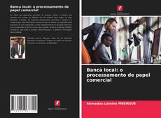 Buchcover von Banca local: o processamento de papel comercial