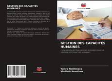 Bookcover of GESTION DES CAPACITÉS HUMAINES