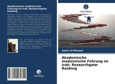 Capa do livro de Akademische medizinische Führung im Irak: Researchgate-Ranking