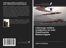 Capa do livro de Liderazgo médico académico en Irak: Clasificación Researchgate