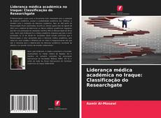 Capa do livro de Liderança médica académica no Iraque: Classificação do Researchgate