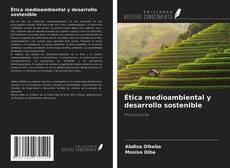 Portada del libro de Ética medioambiental y desarrollo sostenible