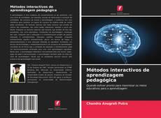 Bookcover of Métodos interactivos de aprendizagem pedagógica