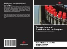 Обложка Separation and fractionation techniques