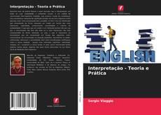Bookcover of Interpretação - Teoria e Prática