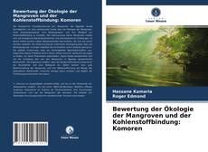 Capa do livro de Bewertung der Ökologie der Mangroven und der Kohlenstoffbindung: Komoren