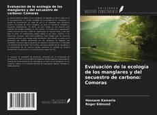 Evaluación de la ecología de los manglares y del secuestro de carbono: Comoras的封面