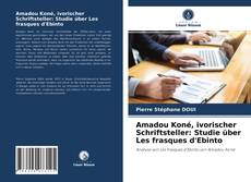 Amadou Koné, ivorischer Schriftsteller: Studie über Les frasques d'Ebinto的封面