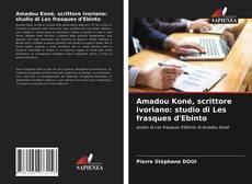 Amadou Koné, scrittore ivoriano: studio di Les frasques d'Ebinto的封面