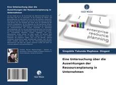 Bookcover of Eine Untersuchung über die Auswirkungen der Ressourcenplanung in Unternehmen