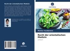 Recht der orientalischen Medizin kitap kapağı