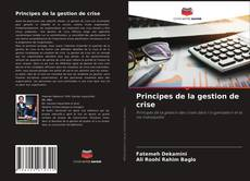 Capa do livro de Principes de la gestion de crise