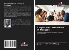 Borítókép a  Lingala nell'uso comune in francese - hoz