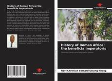 Borítókép a  History of Roman Africa: the beneficia imperatoris - hoz