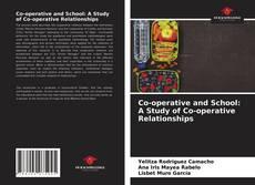 Borítókép a  Co-operative and School: A Study of Co-operative Relationships - hoz