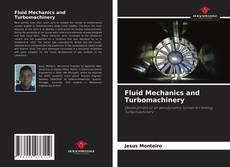 Borítókép a  Fluid Mechanics and Turbomachinery - hoz