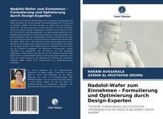 Bookcover of Nadolol-Wafer zum Einnehmen - Formulierung und Optimierung durch Design-Experten