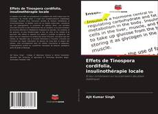 Обложка Effets de Tinospora cordifolia, insulinothérapie locale