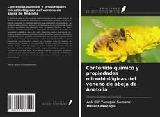Contenido químico y propiedades microbiológicas del veneno de abeja de Anatolia的封面