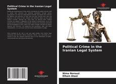 Copertina di Political Crime in the Iranian Legal System