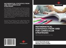 Copertina di MATHEMATICAL STATISTICS FROM AND FOR CURRICULAR STRATEGIES
