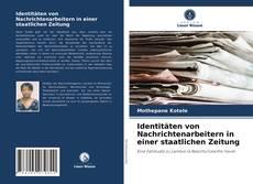 Buchcover von Identitäten von Nachrichtenarbeitern in einer staatlichen Zeitung