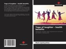 Copertina di Yoga of laughter - health benefits