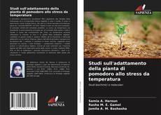 Bookcover of Studi sull'adattamento della pianta di pomodoro allo stress da temperatura