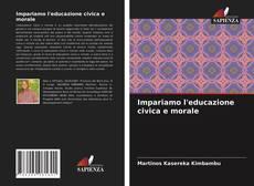 Bookcover of Impariamo l'educazione civica e morale