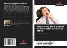 Bookcover of Respiratory and digestive tract diseases with sleep apnea