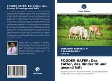 Buchcover von FODDER-HAFER: Das Futter, das Rinder fit und gesund hält