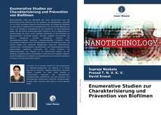 Bookcover of Enumerative Studien zur Charakterisierung und Prävention von Biofilmen
