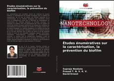 Portada del libro de Études énumératives sur la caractérisation, la prévention du biofilm