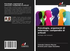 Portada del libro de Psicologia, argomenti di interesse: compendio di articoli