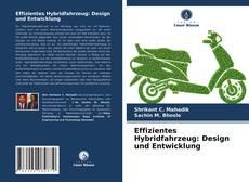 Effizientes Hybridfahrzeug: Design und Entwicklung kitap kapağı