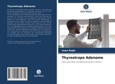 Borítókép a  Thyreotrope Adenome - hoz
