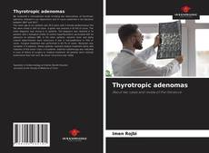 Bookcover of Thyrotropic adenomas