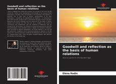 Goodwill and reflection as the basis of human relations的封面
